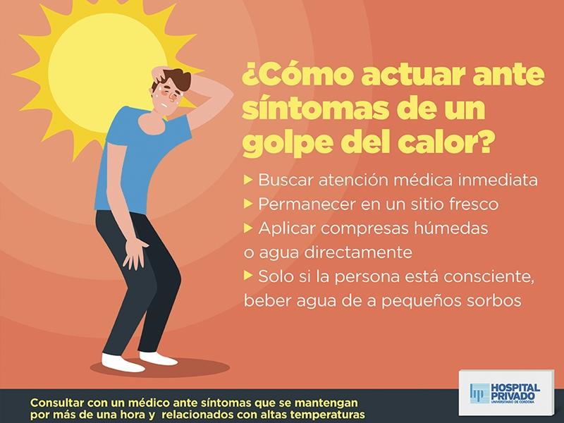 Cuidado con los golpes de calor!